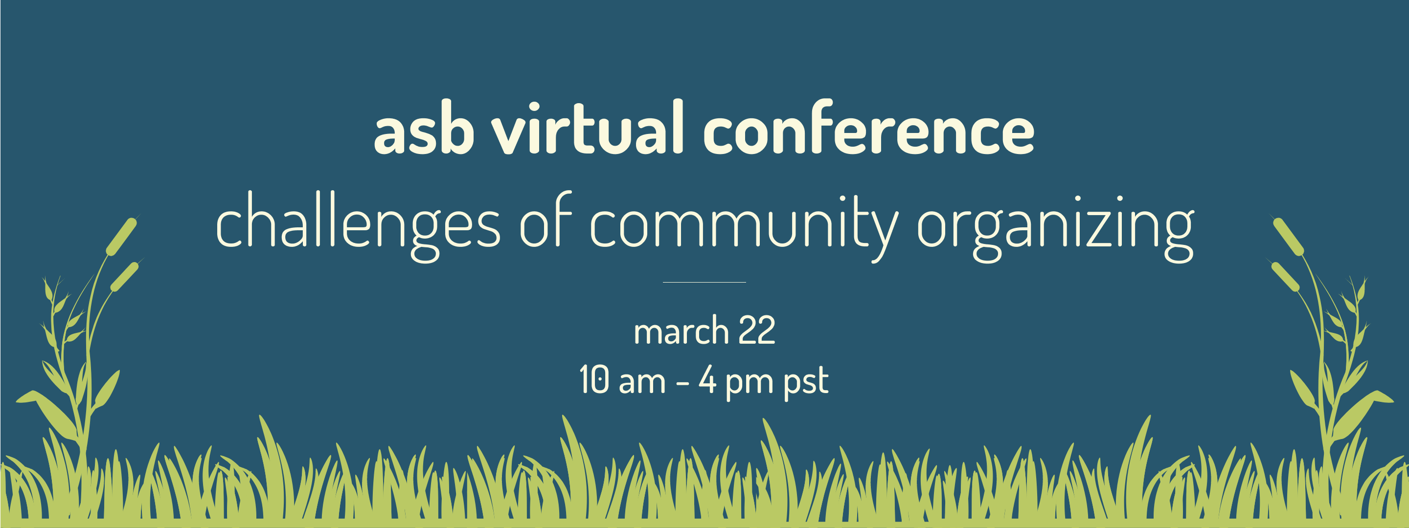 ASB Virtual Conference: Challenges of Community Organizing