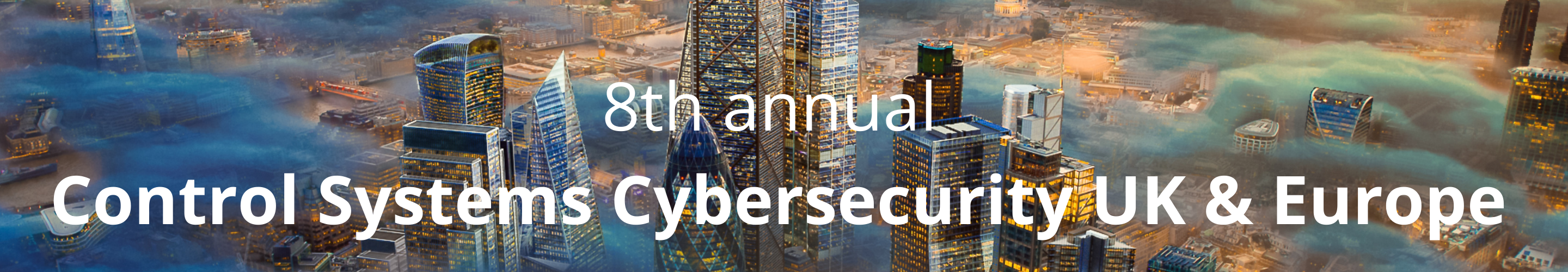 8th Annual Control Systems Cybersecurity Europe Cyber Senate