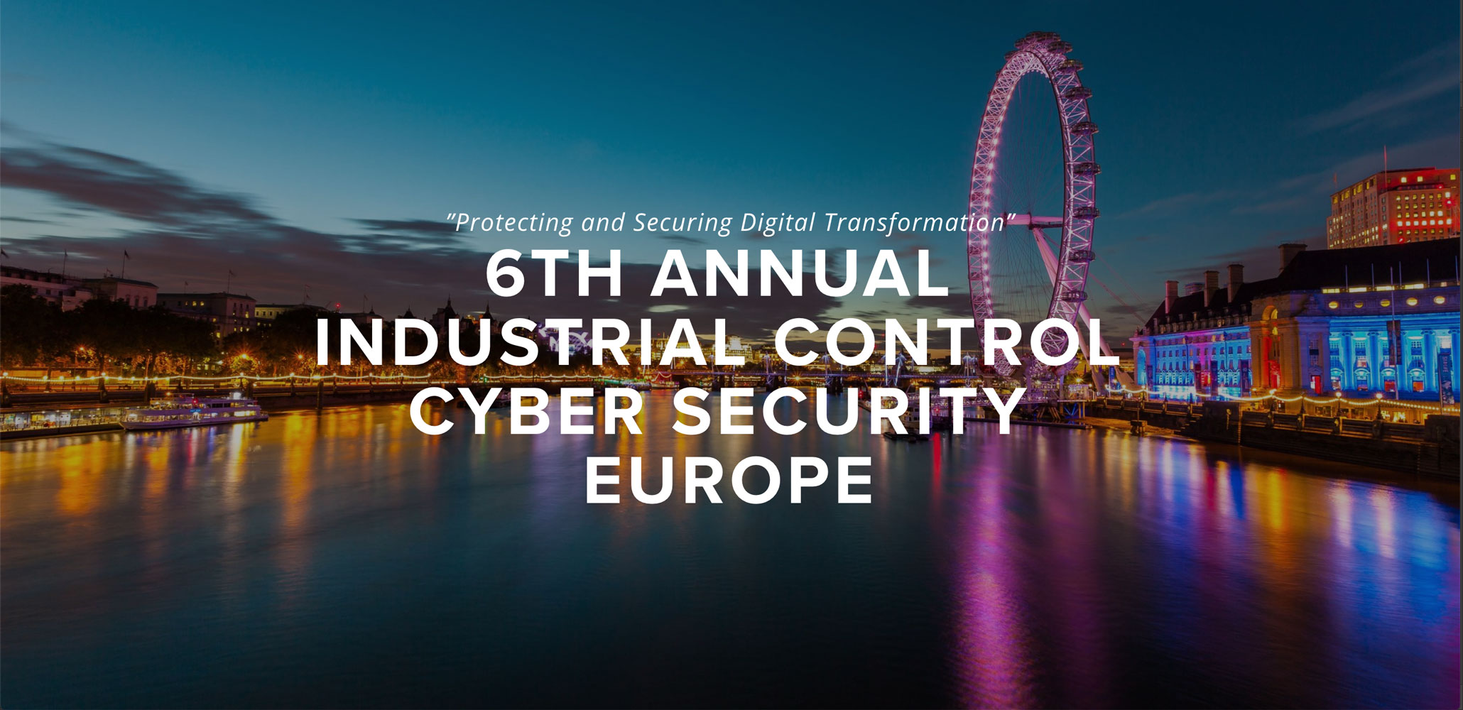 6th Annual Industrial Control Cybersecurity Europe