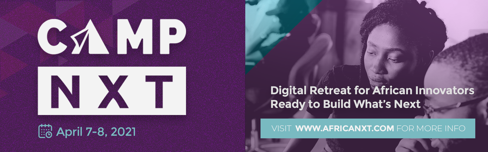CAMP NXT ... Digital Retreat For African Innovators Ready To Build What's Next